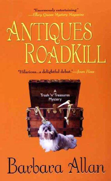 Antiques Roadkill: A Trash 'n' Treasures Mystery (Paperback)