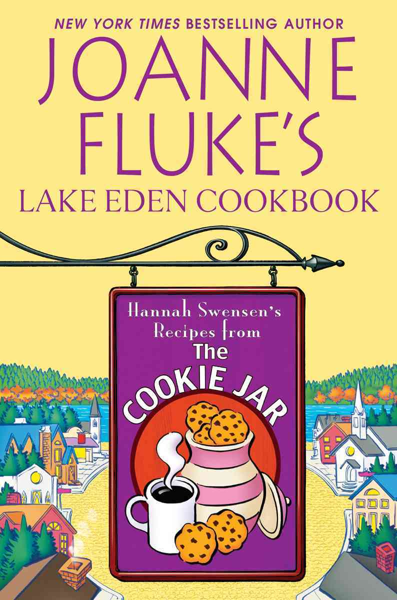 Joanne Fluke's Lake Eden Cookbook: Hannah Swensen's Recipes from The Cookie Jar (Hardcover)