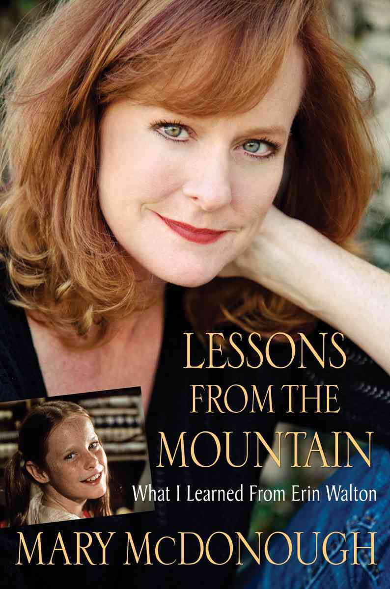 Lessons from the Mountain: What I Learned from Erin Walton (Hardcover)