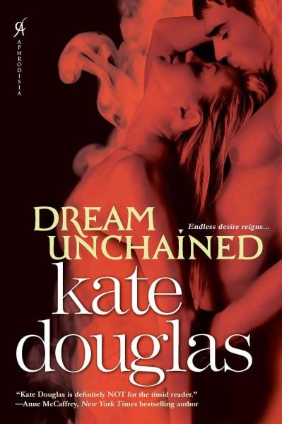 Dream Unchained (Paperback)