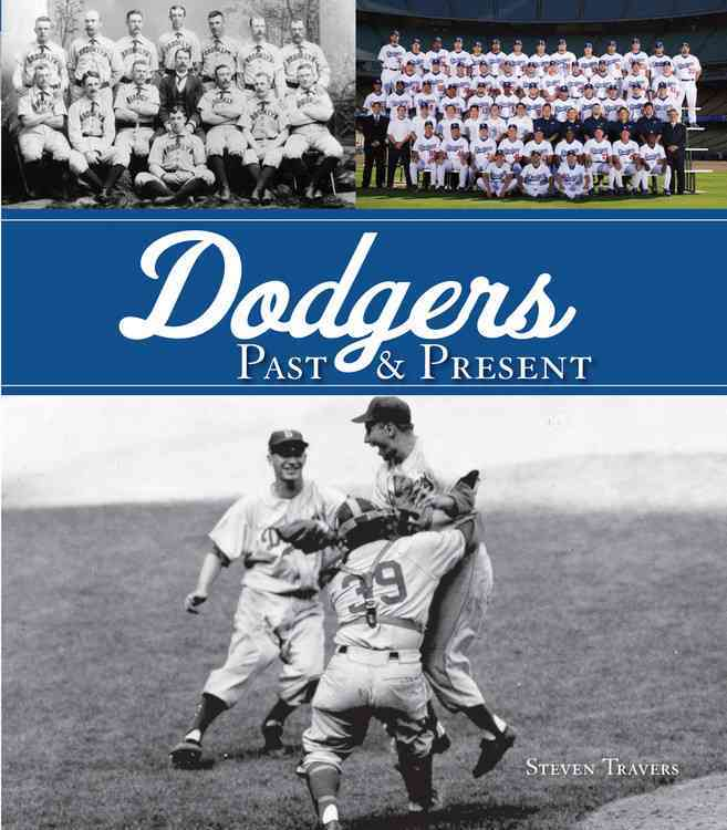 Dodgers Past & Present (Hardcover)