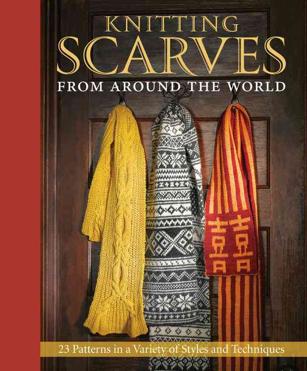 Knitting Scarves from Around the World (Hardcover)