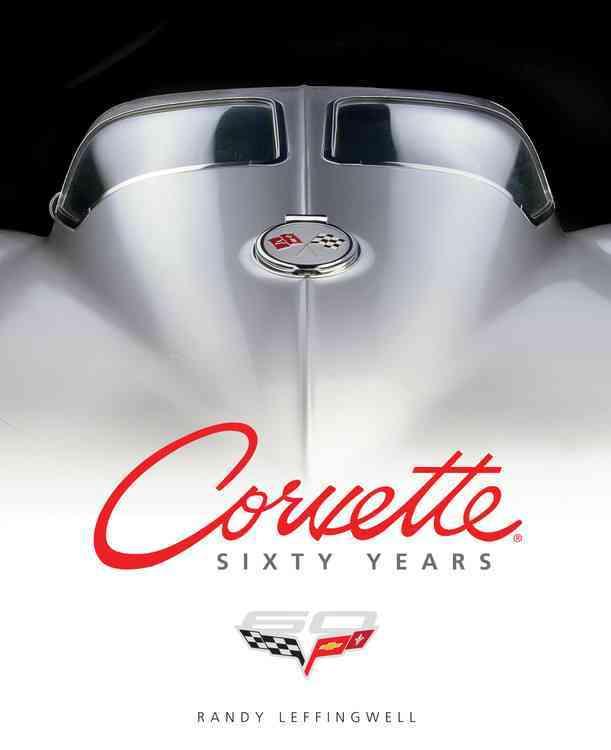 Corvette Sixty Years (Hardcover)