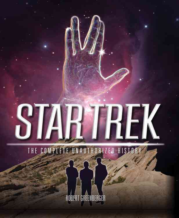 Star Trek: The Complete Unauthorized History (Hardcover)