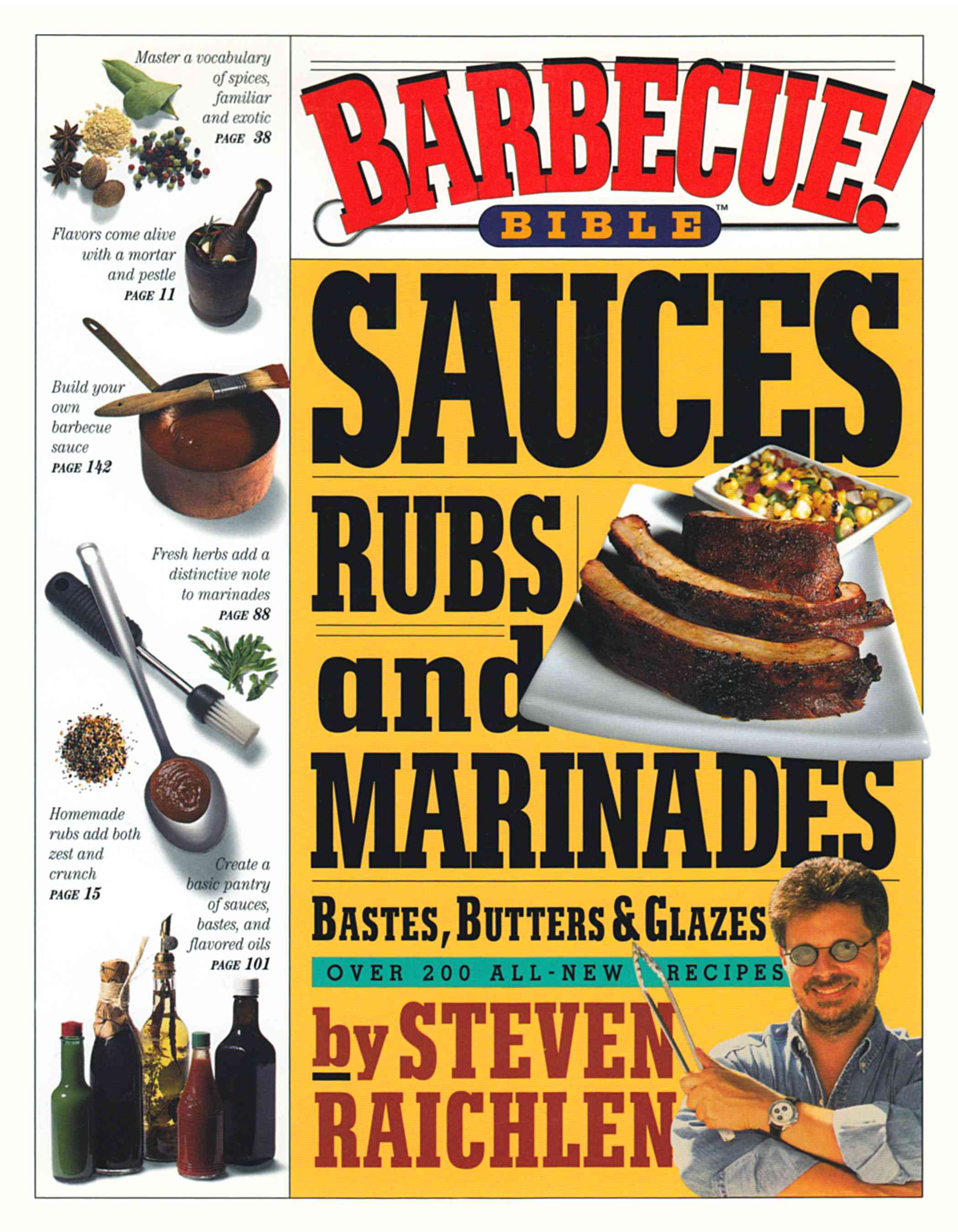 Barbecue! Bible Sauces, Rubs, and Marinades, Bastes, Butters, and Glazes (Paperback) - Thumbnail 0