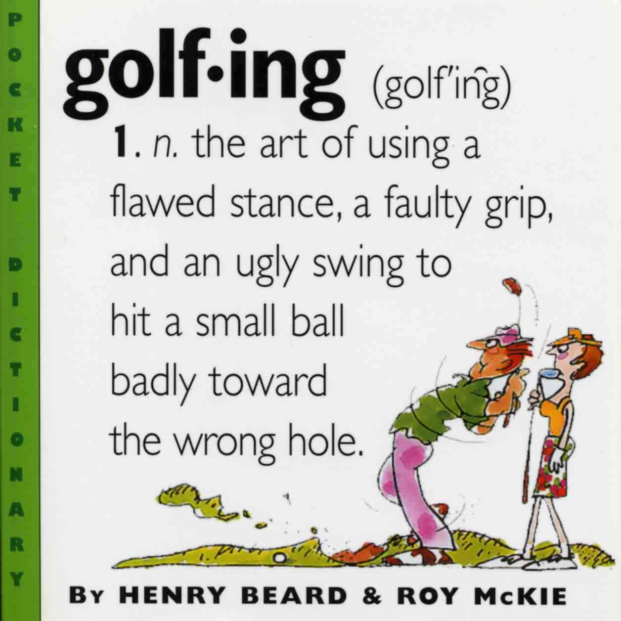 Golfing: A Duffer's Dictionary (Paperback)