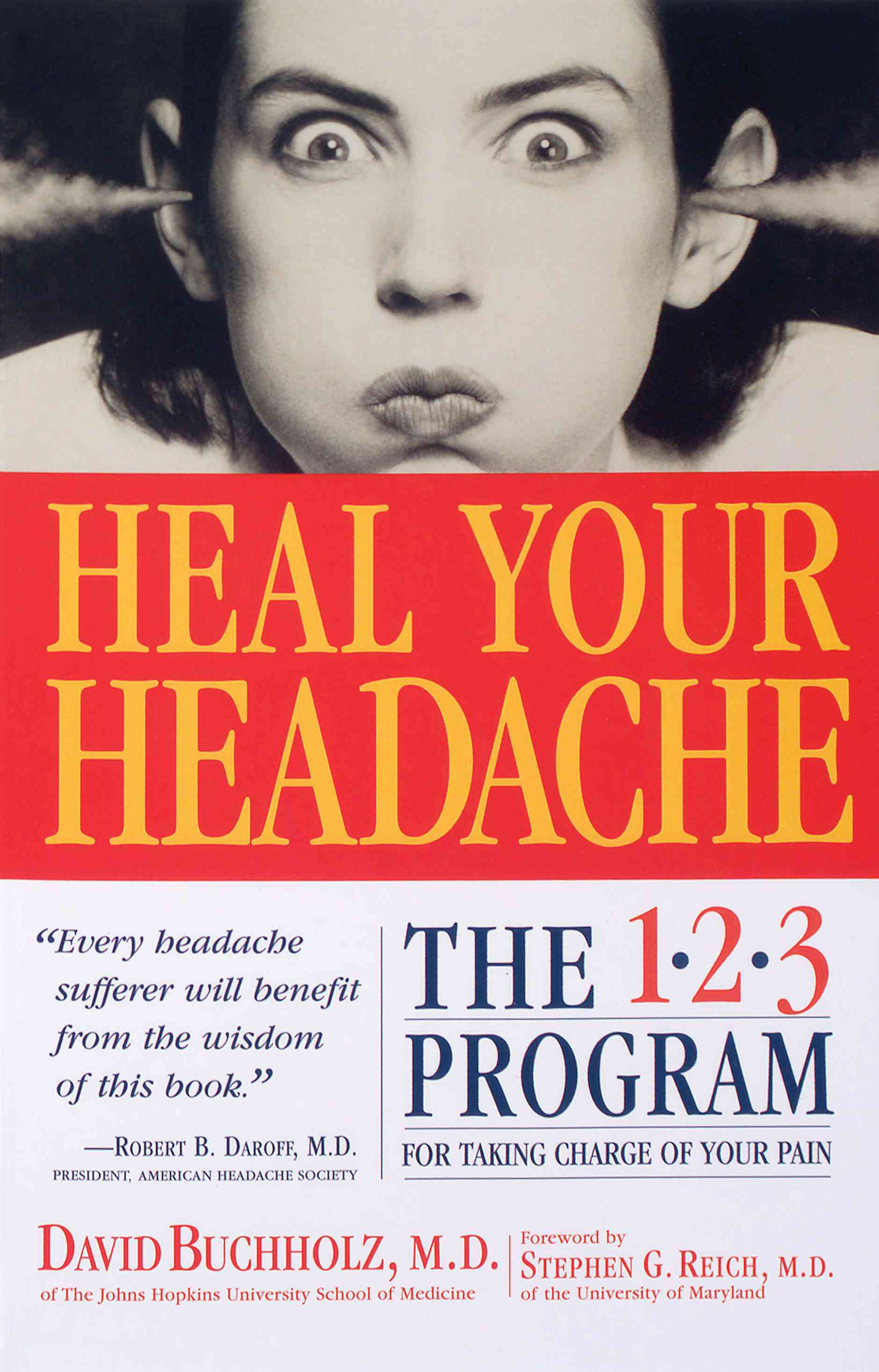 Heal Your Headache: The 1-2-3 Program for Taking Charge of Your Pain (Paperback) - Thumbnail 0
