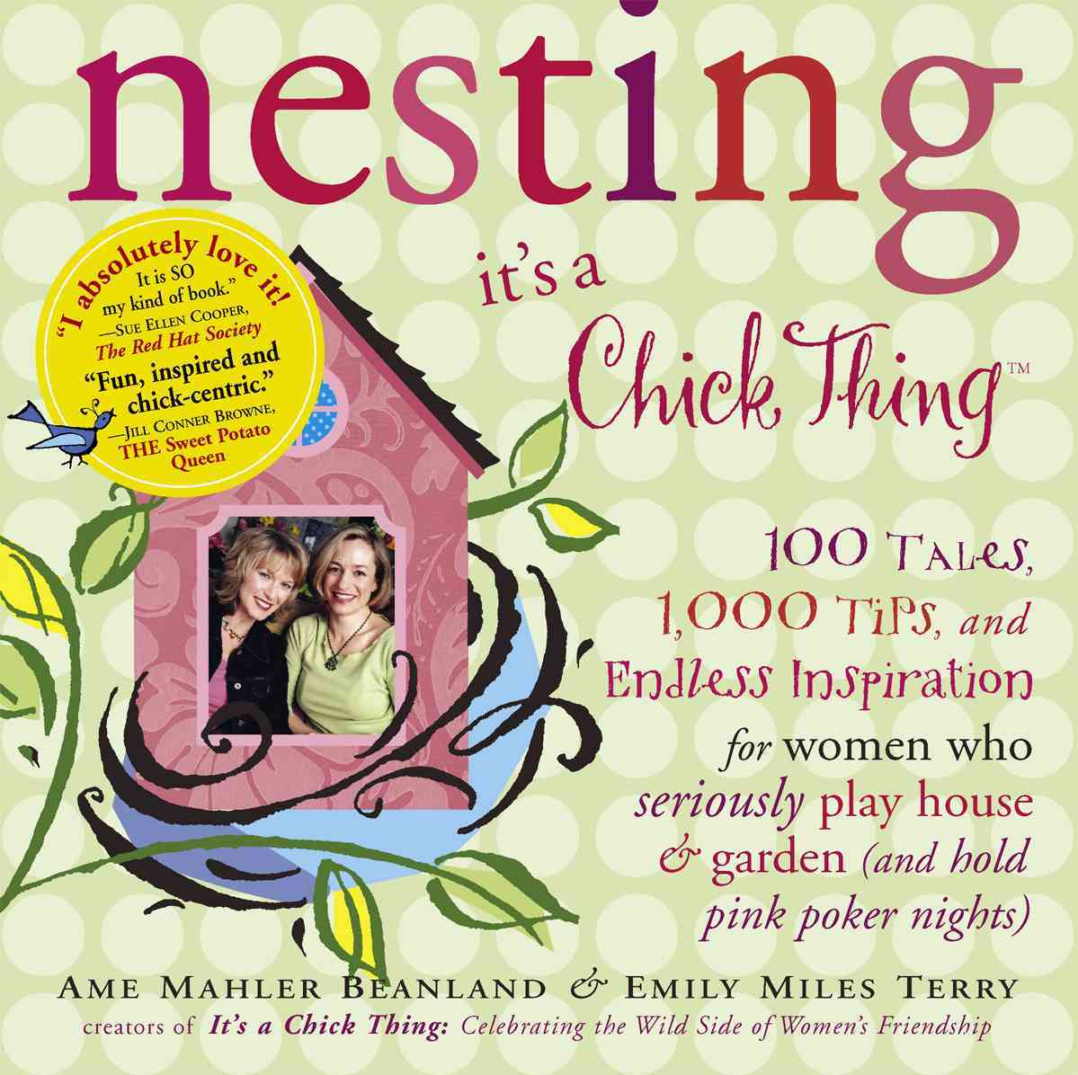 Nesting: It's A Chick Thing (Paperback)