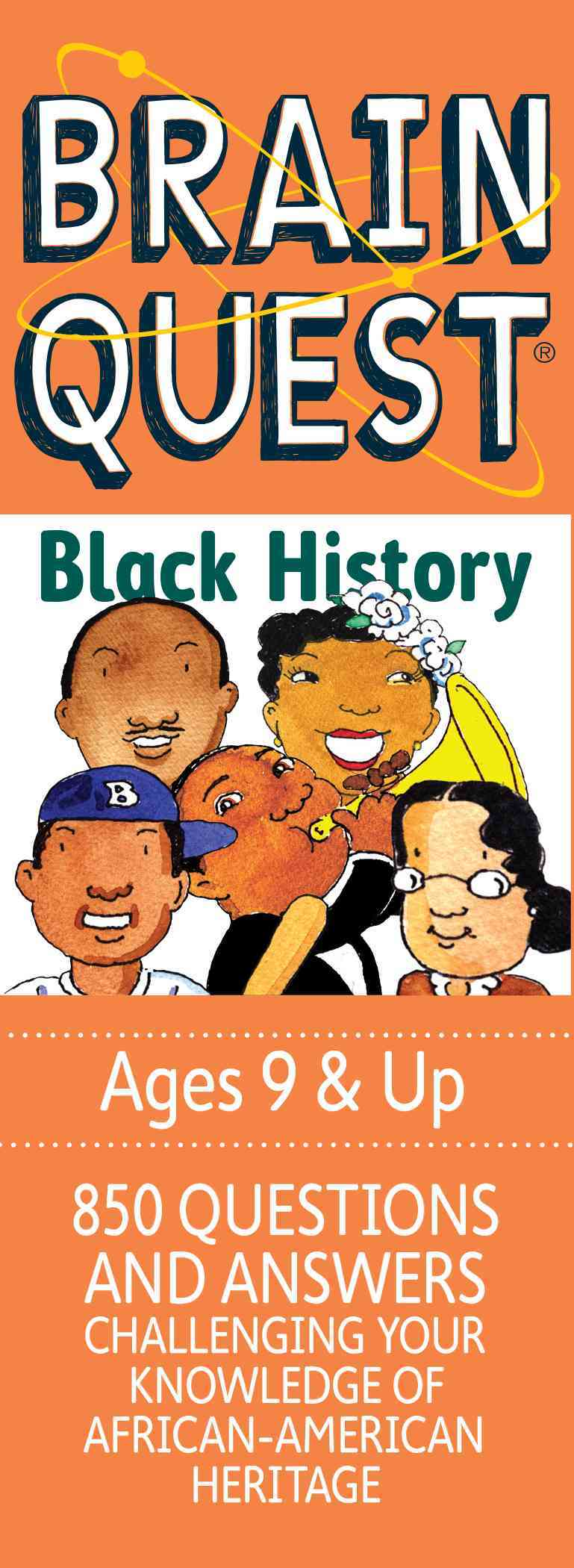 Brain Quest Black History: 850 Questions, 850 Answers Challenging Your Knowledge of African-American Heritage, Ages 9... (Cards)