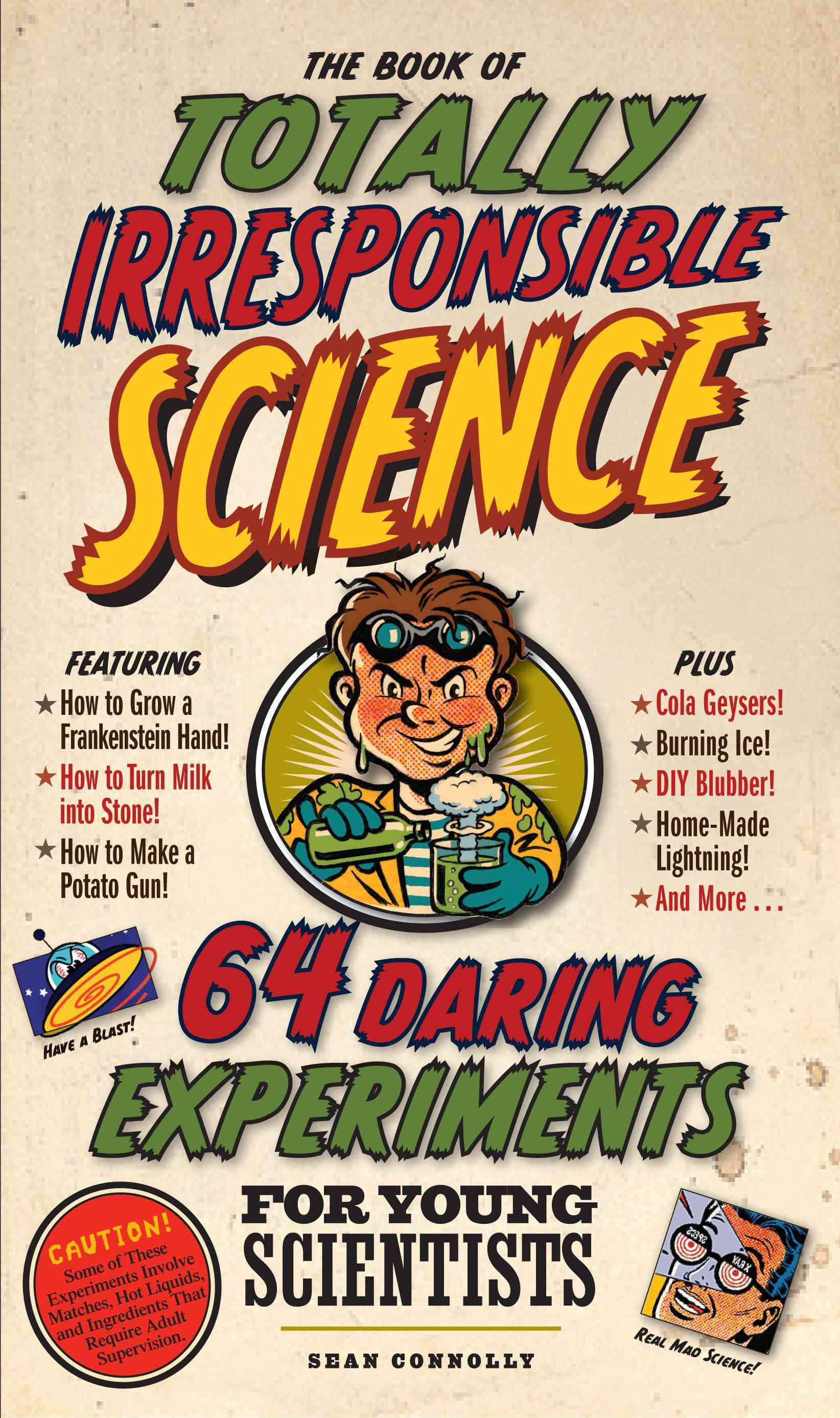The Book of Totally Irresponsible Science (Hardcover)