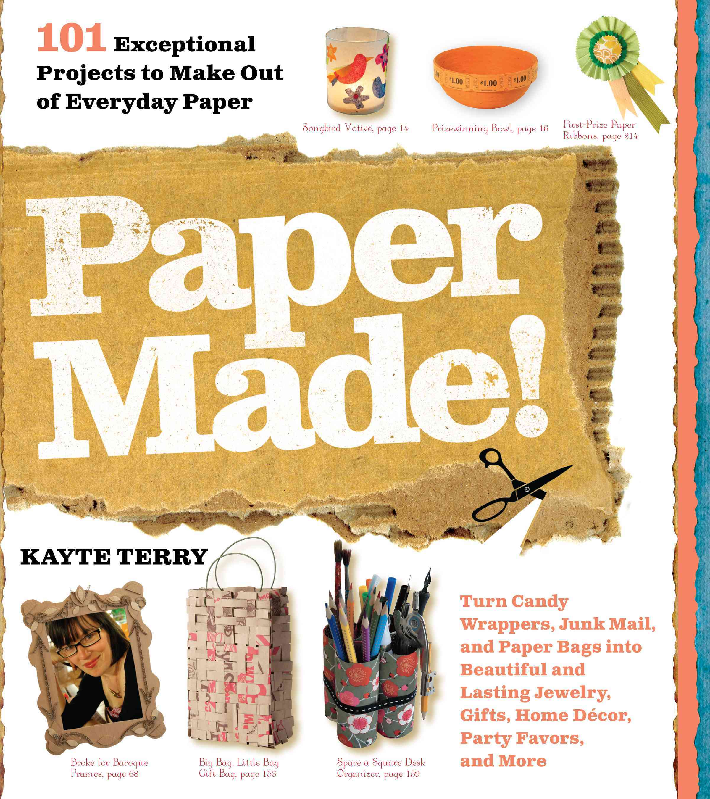 Paper Made!: 101 Exceptional Projects to Make Out of Everyday Paper (Paperback) - Thumbnail 0