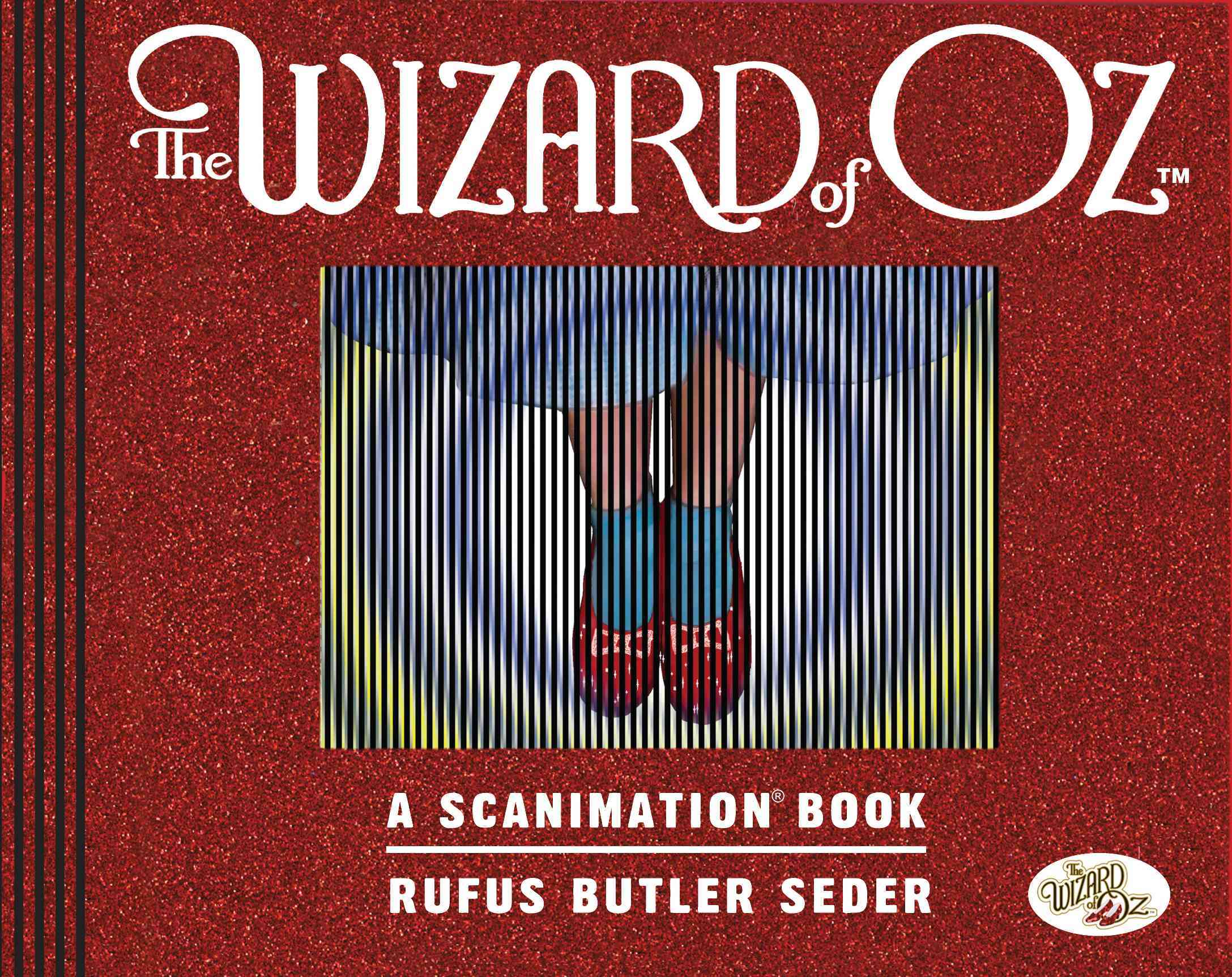 The Wizard of Oz: A Scanimation Book (Hardcover)