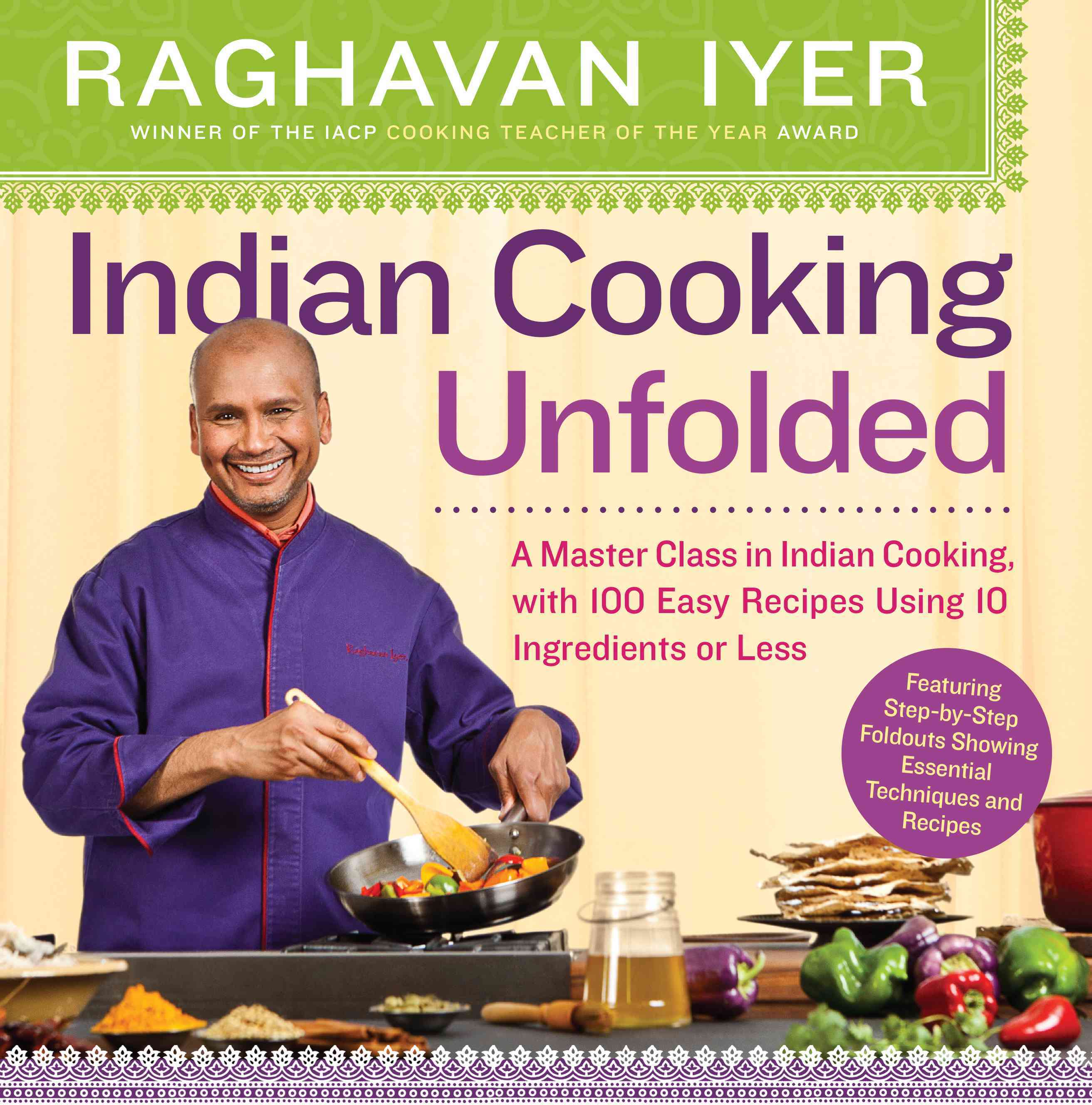 Indian Cooking Unfolded (Paperback)