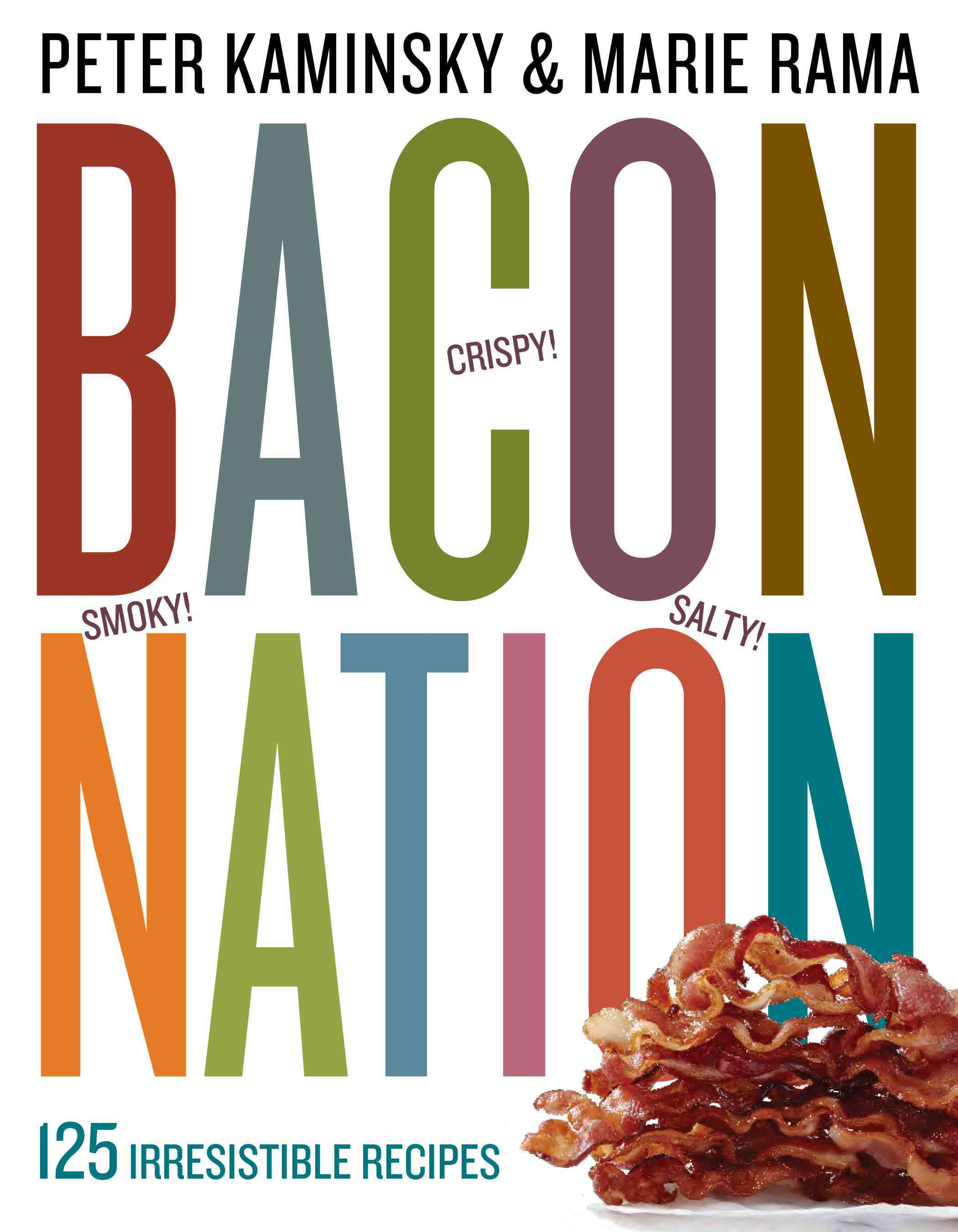 Bacon Nation: 125 Irresistible Recipes (Paperback) - Thumbnail 0