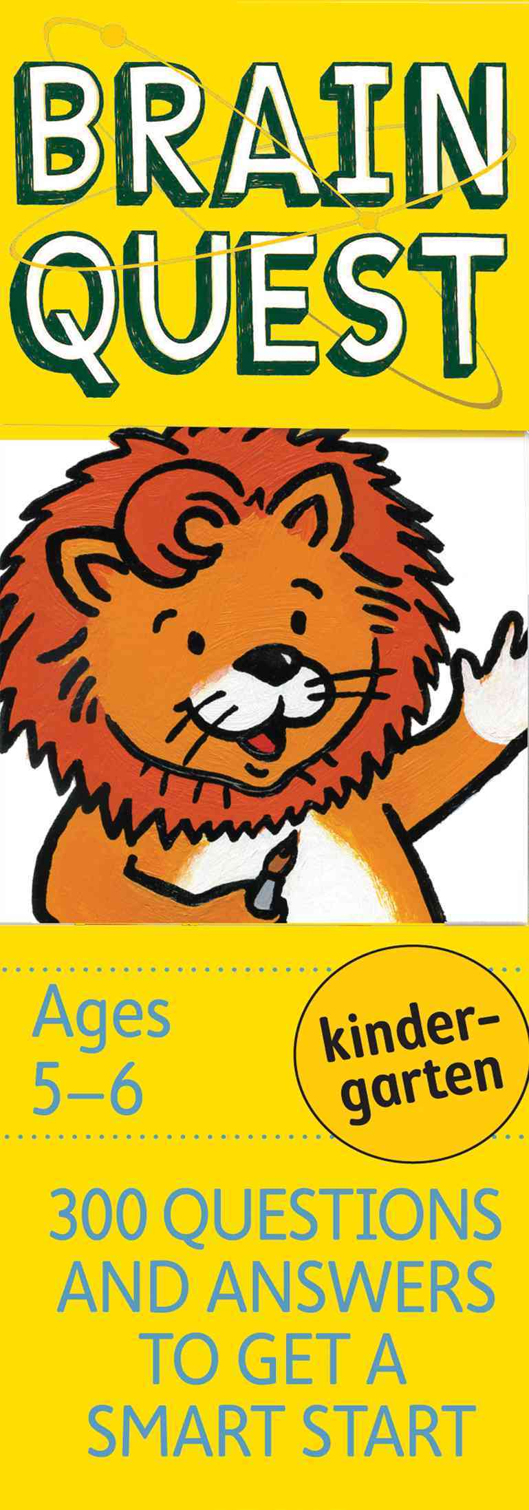 Brain Quest Kindergarten: 300 Questions and Answers to Get a Smart Start (Cards)