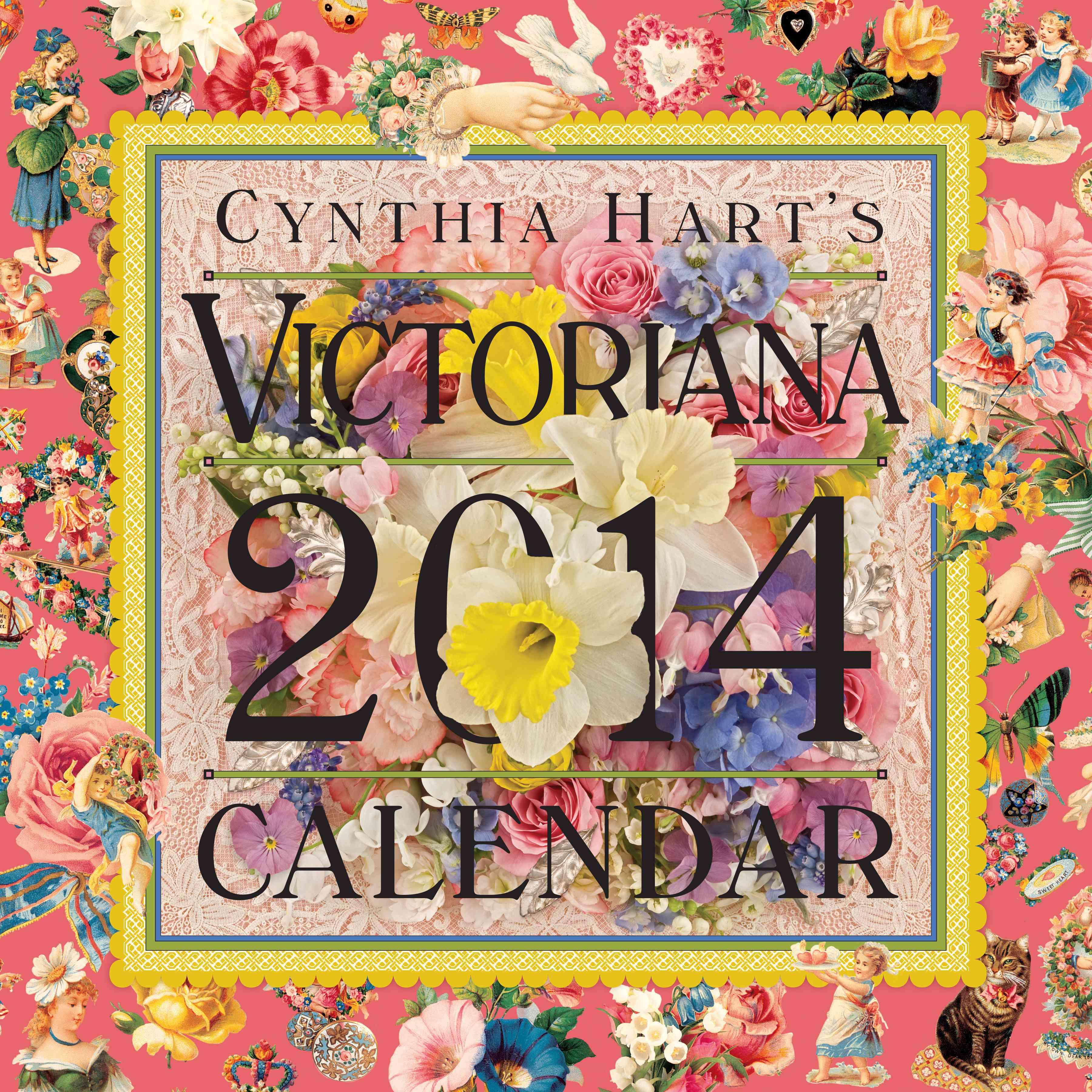 Cynthia Hart's Victoriana 2014 Calendar (Calendar)