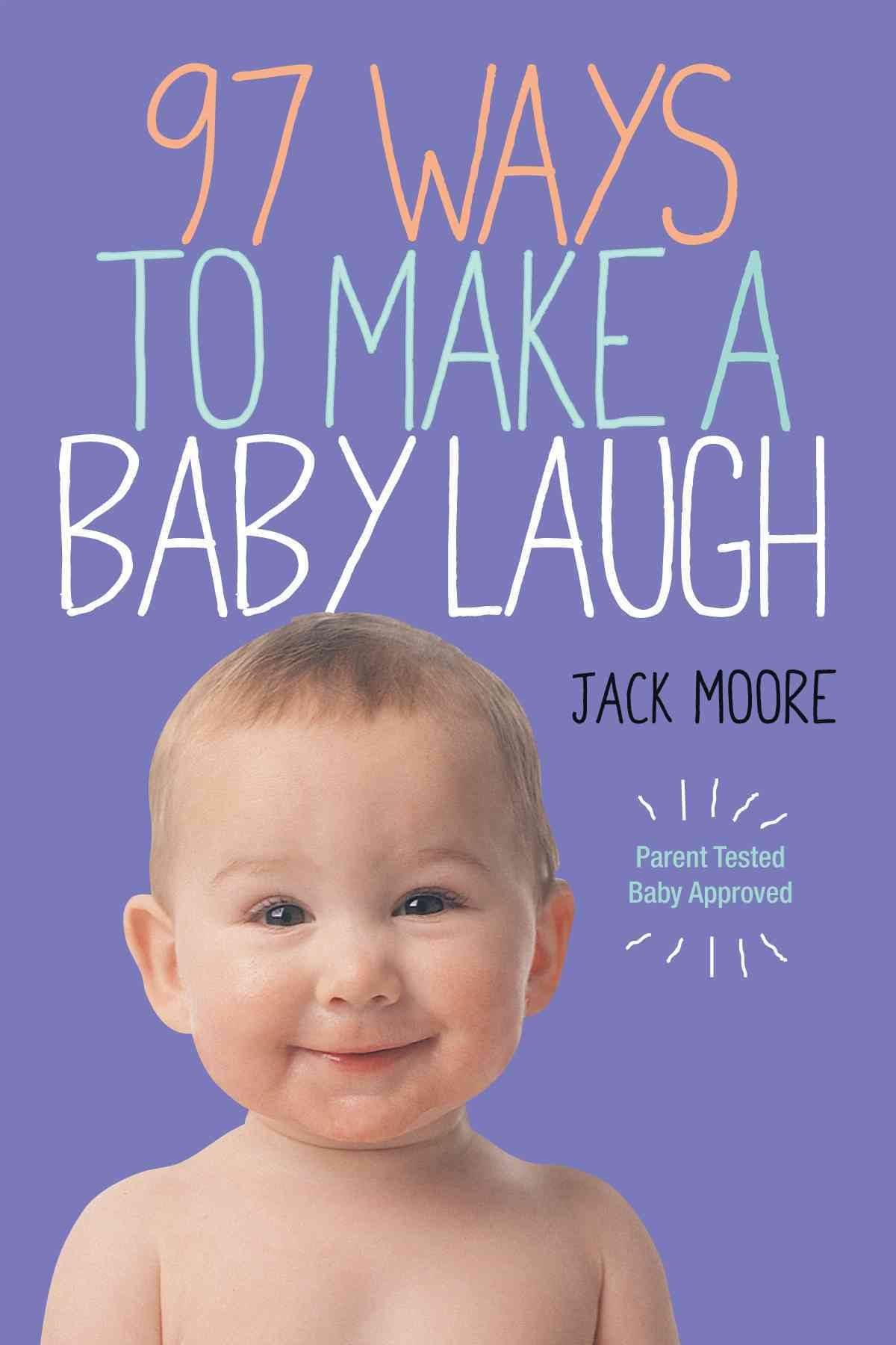 97 Ways to Make a Baby Laugh (Paperback)