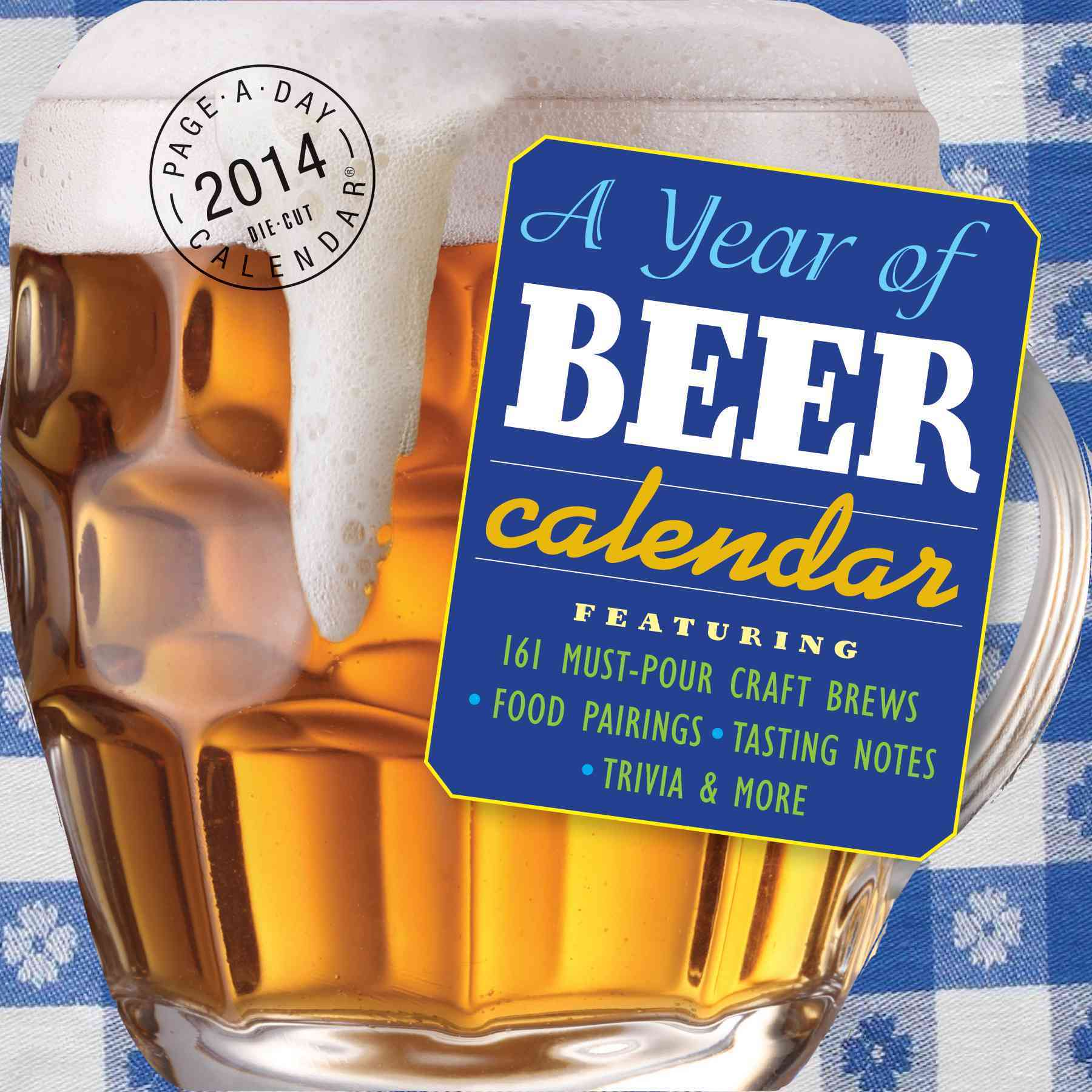 A Year of Beer 2014 Calendar (Calendar)