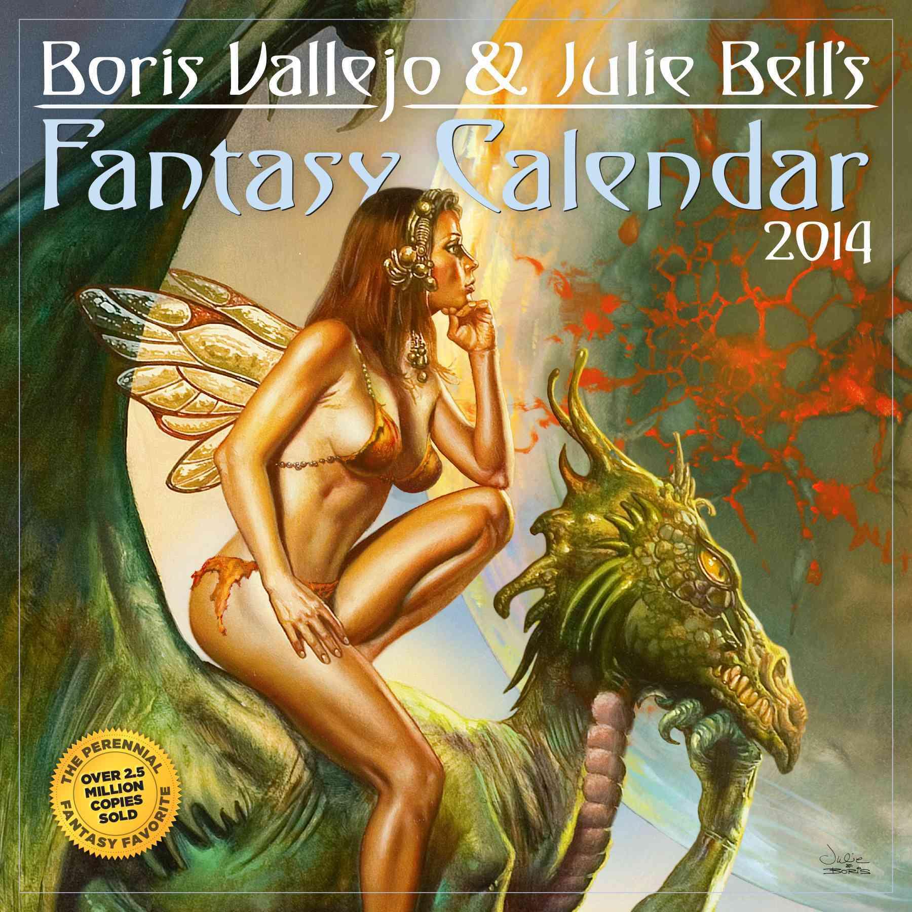 Boris Vallejo & Julie Bell's Fantasy 2014 Calendar (Calendar)