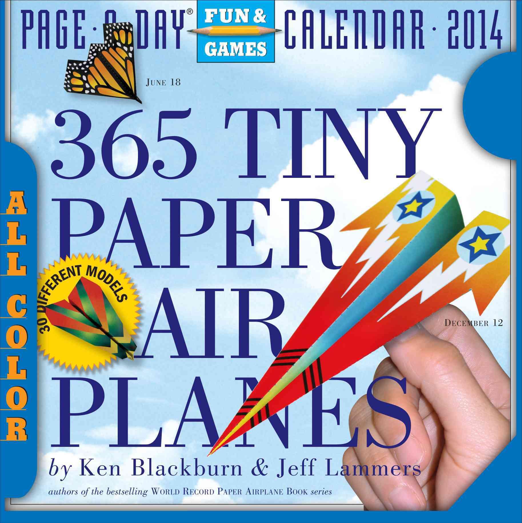 365 Tiny Paper Airplanes 2014 Calendar (Calendar)