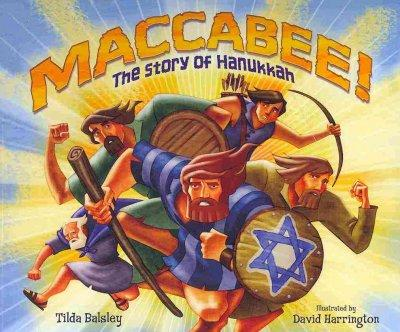 Maccabee!: The Story of Hanukkah (Paperback)