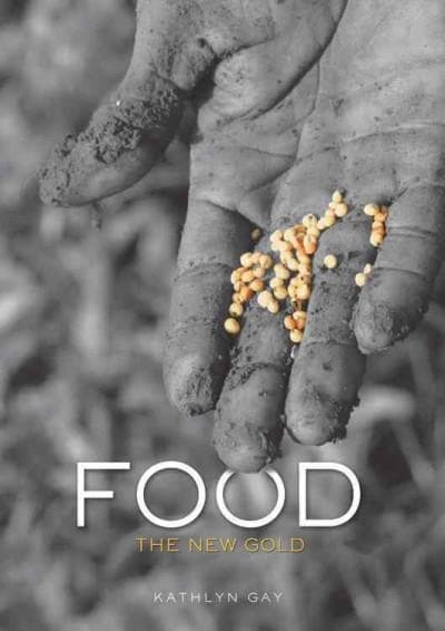 Food: The New Gold (Hardcover)