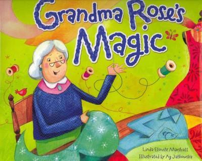 Grandma Rose's Magic (Hardcover)