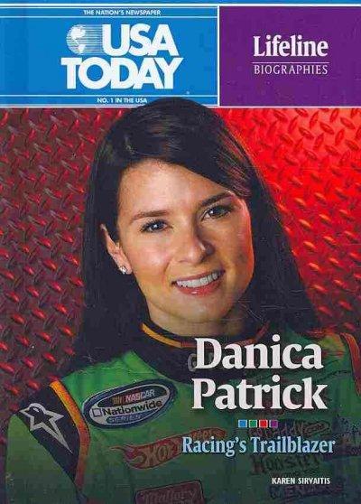 Danica Patrick: Racing's Trailblazer (Hardcover)