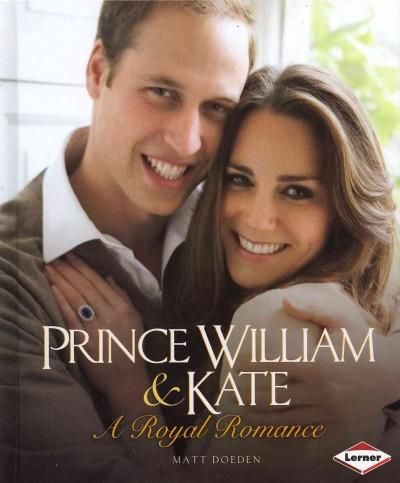 Prince William & Kate: A Royal Romance (Hardcover)