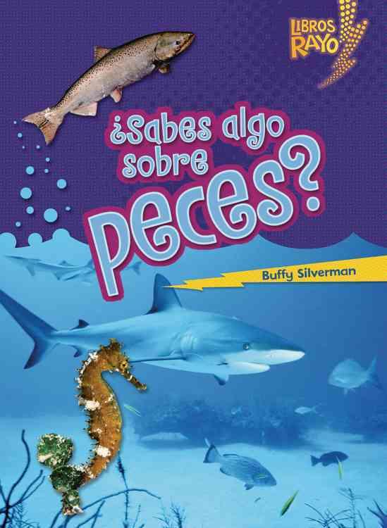 ¿Sabes algo sobre peces?/ Do You Know About Fish? (Paperback)