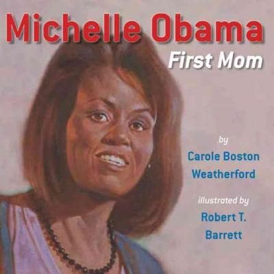 Michelle Obama: First Mom (Hardcover)