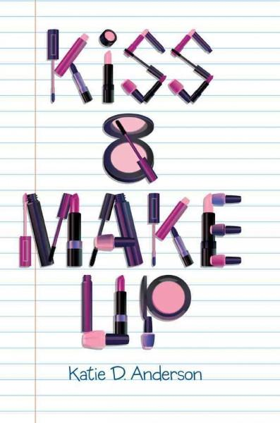 Kiss & Make Up (Hardcover)