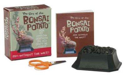 The Art of the Bonsai Potato: Zen Without the Wait (Hardcover)