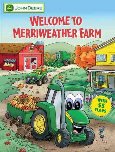 Welcome To Merriweather Farm (Board book)