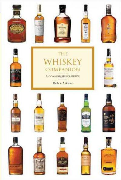 The Whiskey Companion: A Connoisseur's Guide (Paperback)