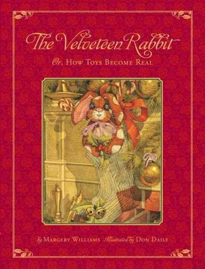 The Velveteen Rabbit: Or, How Toys Became Real : The Children's Classic Edition (Hardcover)
