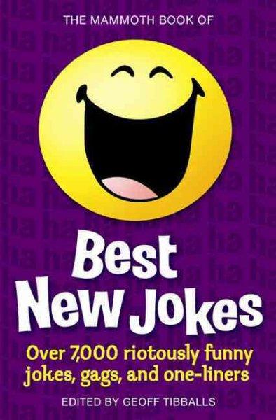 The Mammoth Book of Best New Jokes (Paperback)