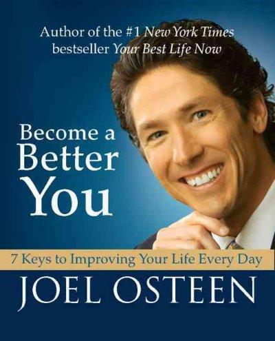 Become a Better You: 7 Keys to Improving Your Life Every Day (Hardcover) - Thumbnail 0