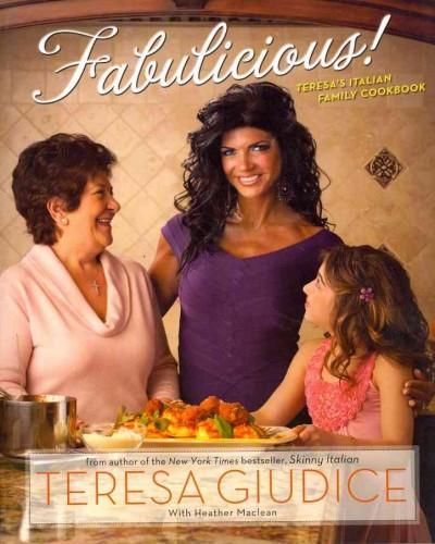 Fabulicious!: Teresa's Italian Family Cookbook (Paperback)