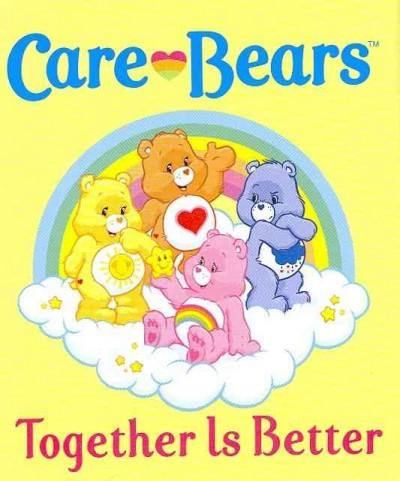 Care Bears Together Is Better (Hardcover)