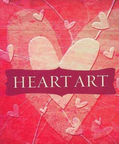Heart Art: Paper, Stencils, Stamp & More! (Paperback)