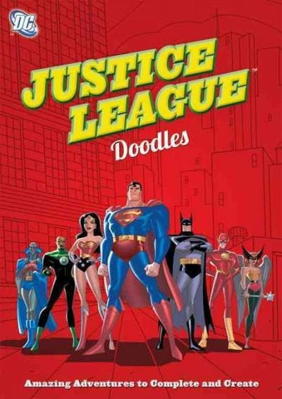 Justice League Doodles: Amazing Adventures to Complete and Create (Paperback)