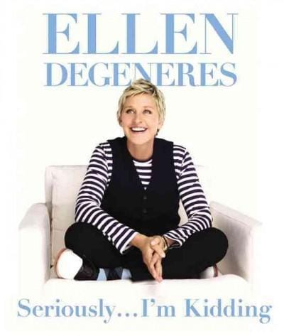 Seriously... I'm Kidding (Hardcover)