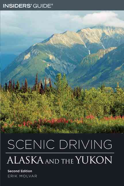 Insiders' Guide Scenic Driving Alaska And The Yukon (Paperback)