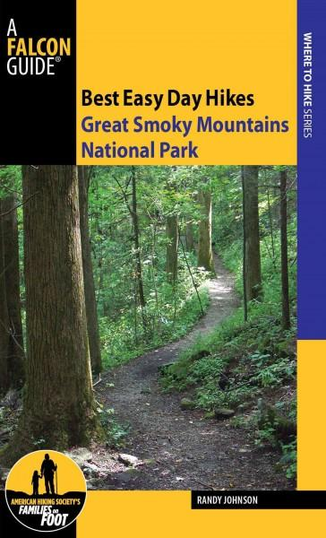Falcon Guide Best Easy Day Hikes Great Smoky Mountains National Park (Paperback)