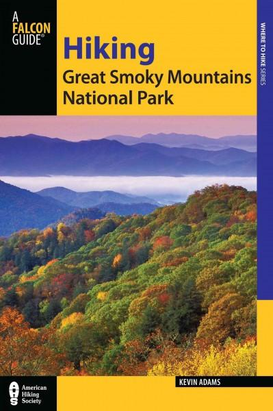 Hiking Great Smoky Mountains National Park (Paperback)
