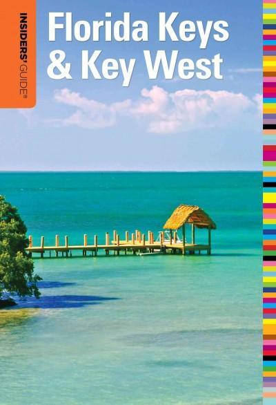 Insiders' Guide to Florida Keys & Key West (Paperback)