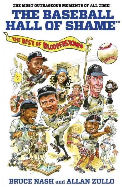 The Baseball Hall of Shame: The Best of Blooperstown (Paperback)