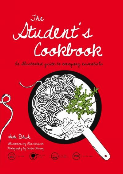 The Student's Cookbook: An Illustrated Guide to the Essentials (Hardcover)