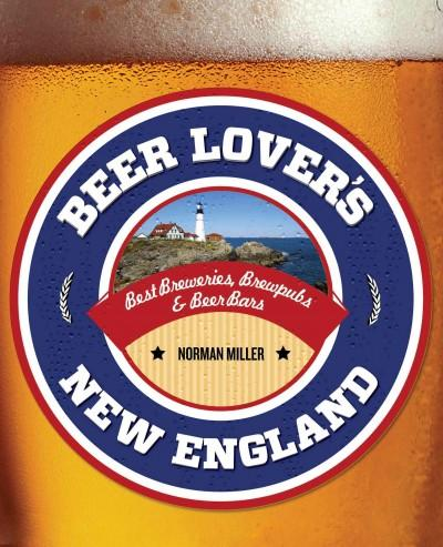 Beer Lover's New England (Paperback)